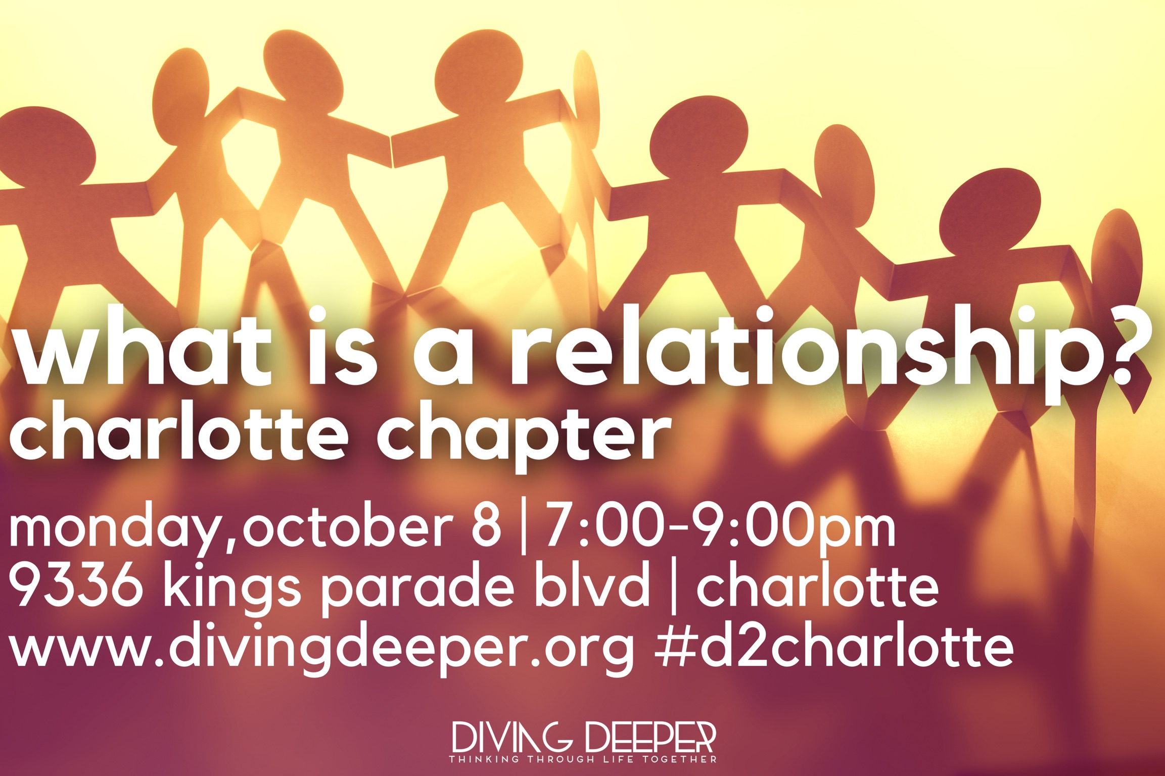 D2 Charlotte - What Is a Relationship - October 2018