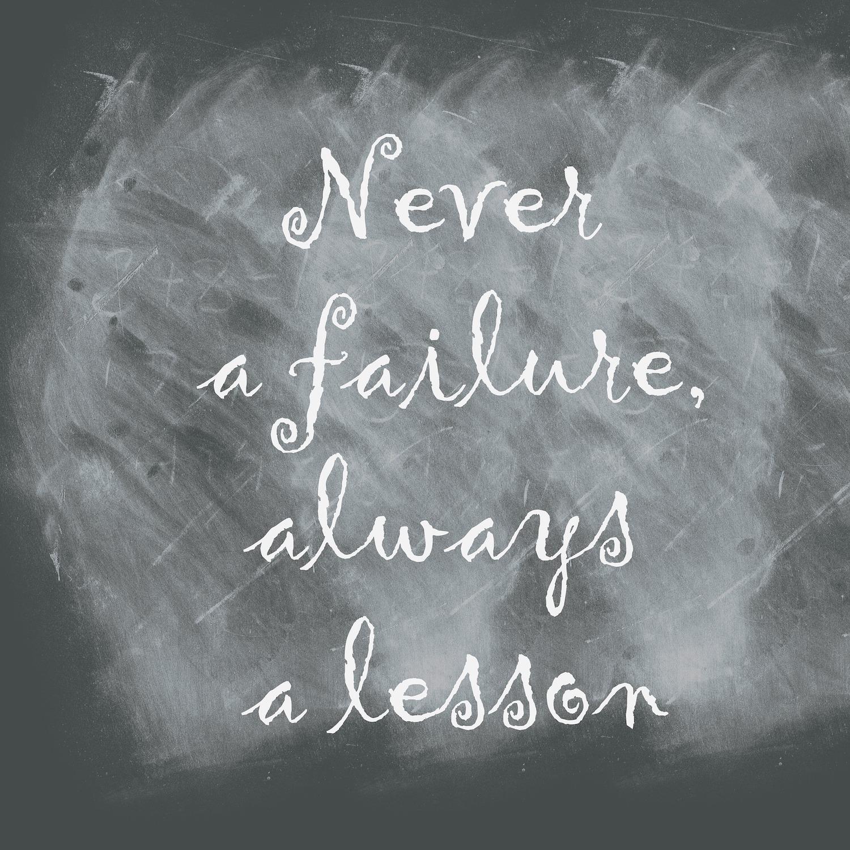Never a Failure.jpg