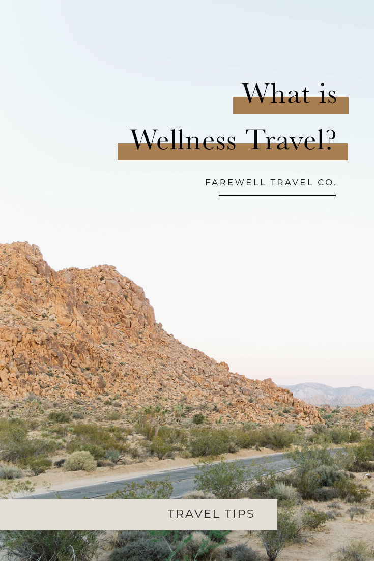 What is Wellness Travel?