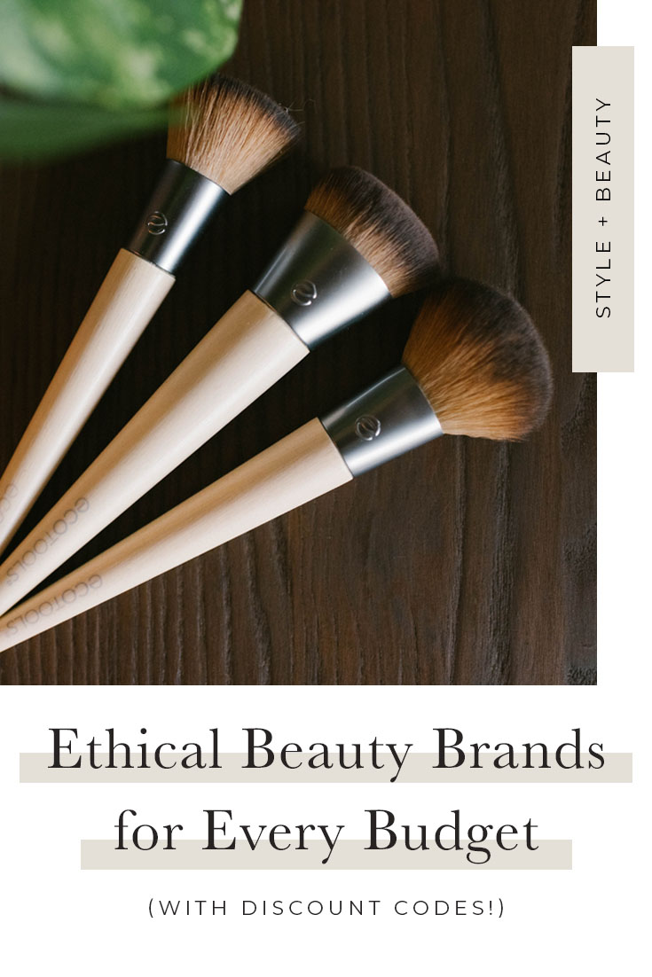 Ethical Beauty Brands for Every Budget