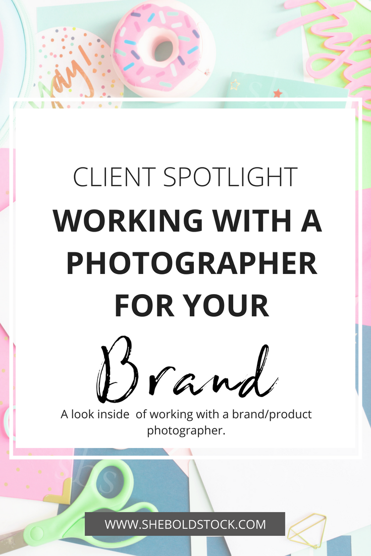 How to work with a photographer for your brand!