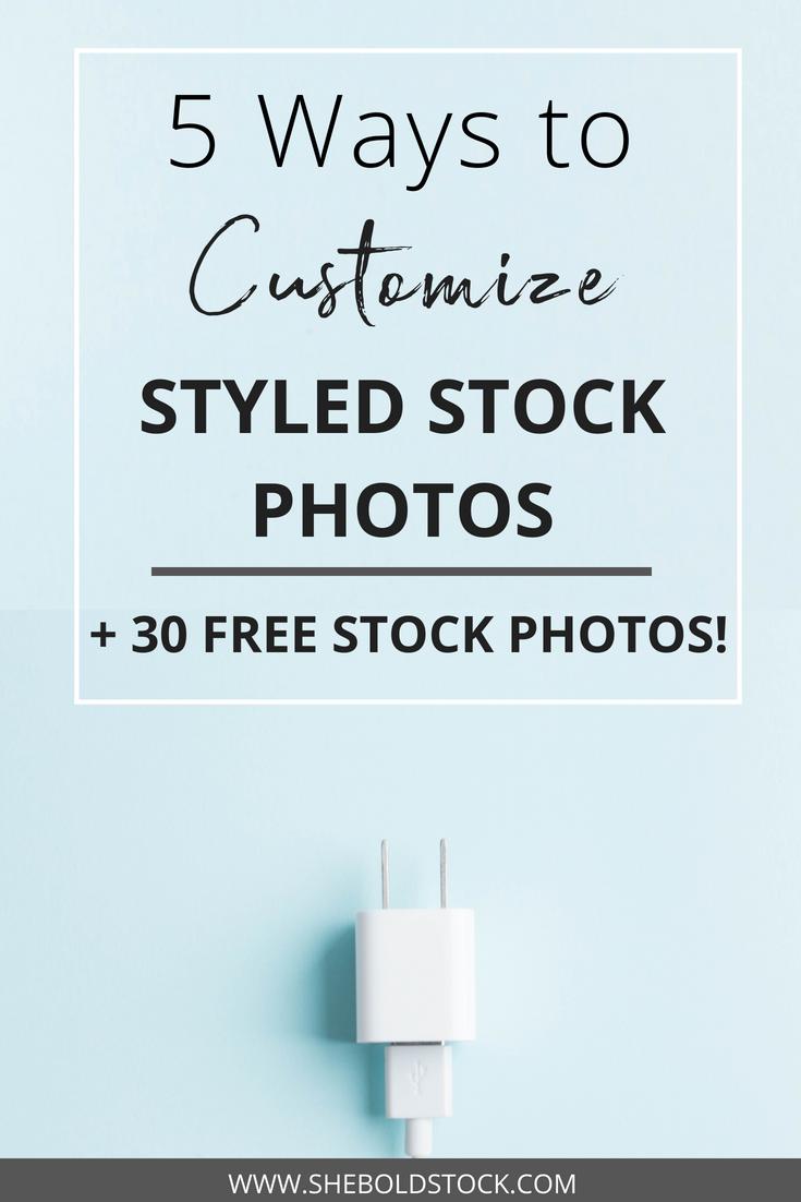 5 Ways to Customize Styled Stock Photos
