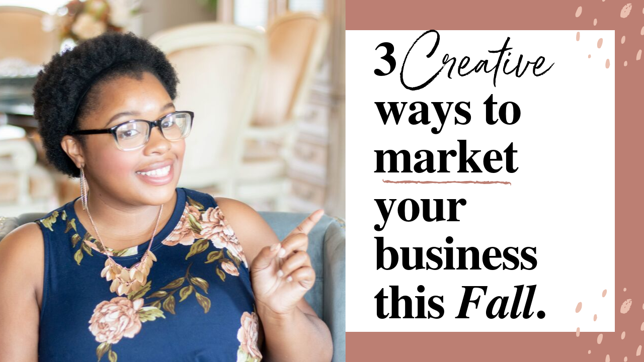 3 Creative ways to market your business this fall.png