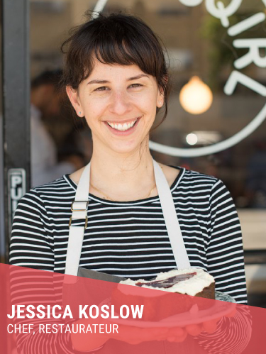 JESSICA KOSLOW   Resides in: Los Angeles, CA  Restaurant: Sqirl (LA)  Instagram:  @prosciuttosnacks   Instagram: @sqirlla