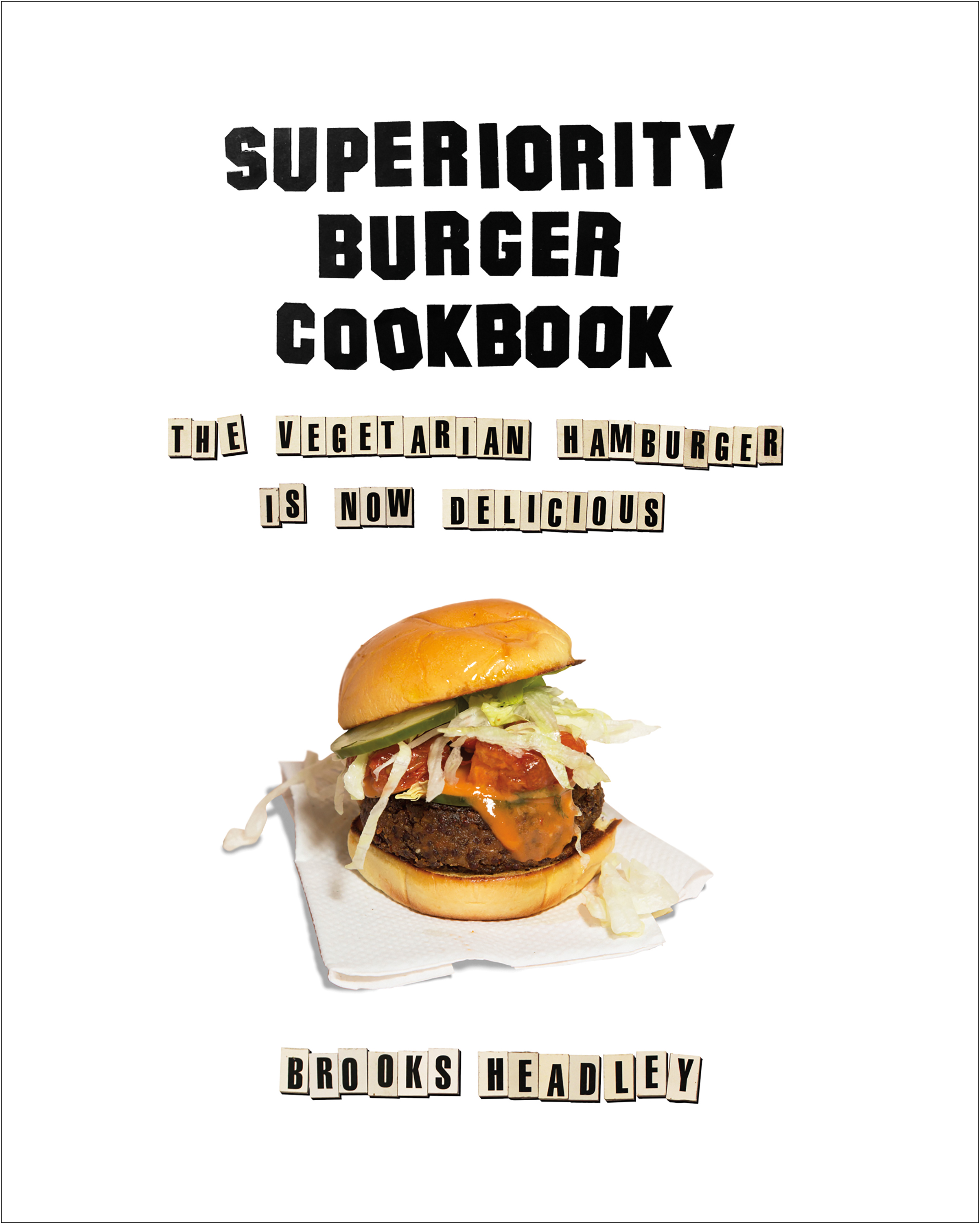 BEHOLD THE COVER FOR THE SUPERIORITY BURGER COOKBOOK!