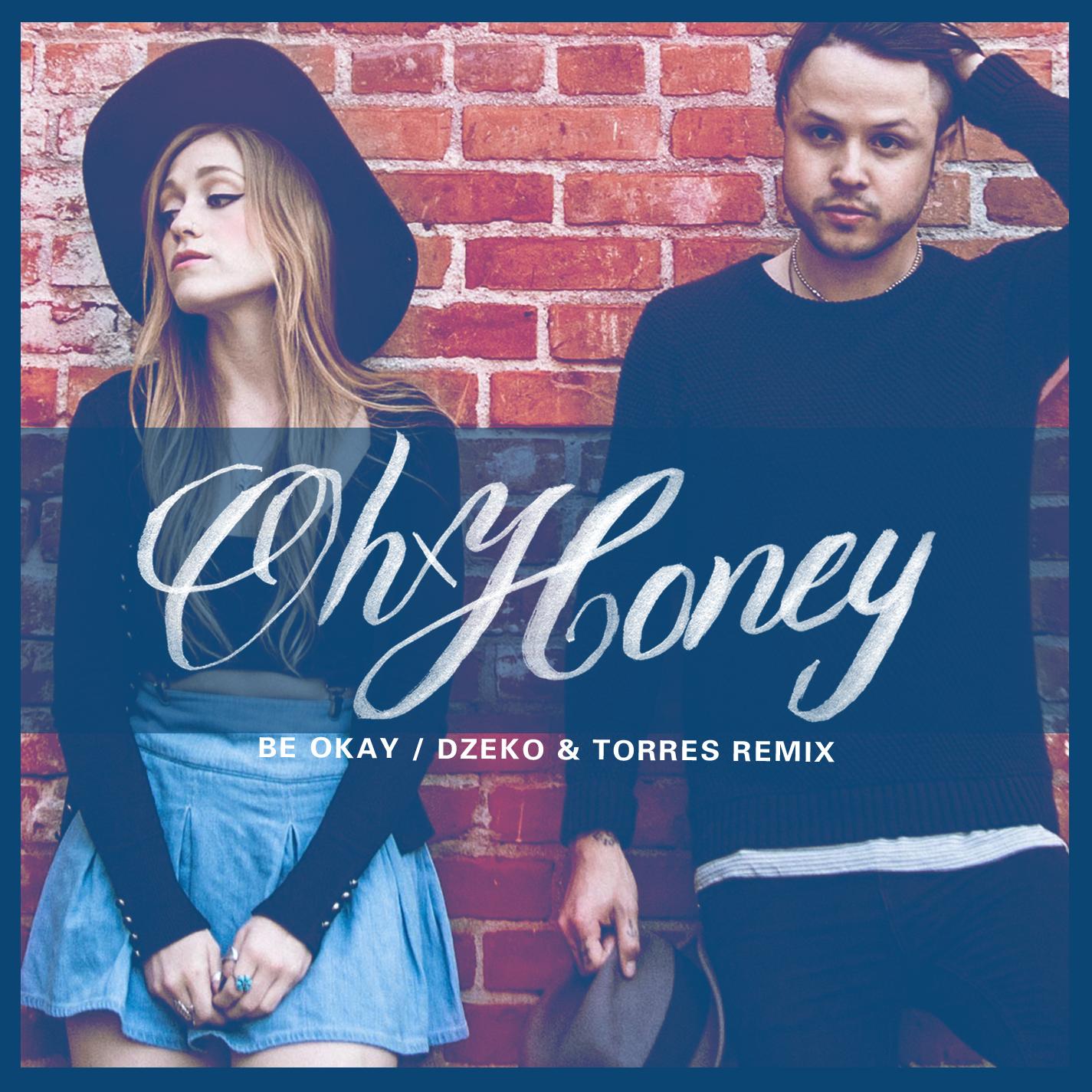 "Single cover design for Oh Honey's ""Be Okay"""