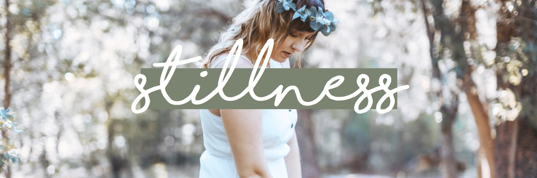 Stillness—Header.jpg