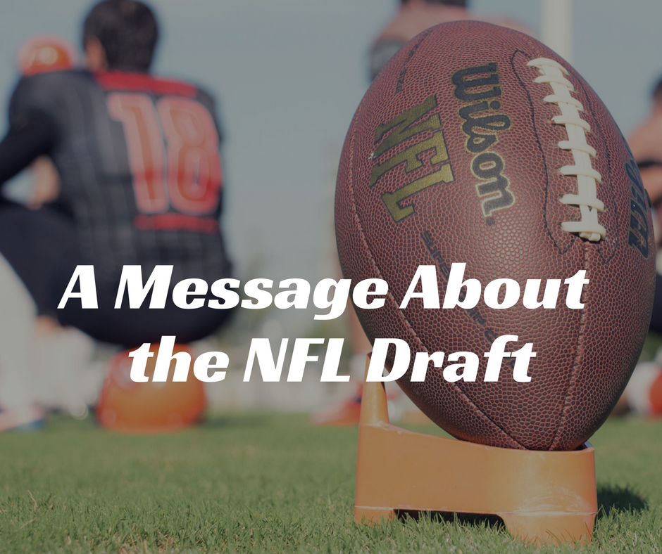 A Message About the NFL Draft.png