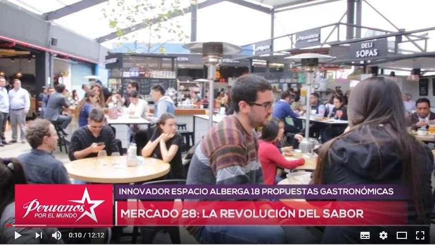 Mercado 28: La Revolución del Sabor - Peruanos por el Mundo