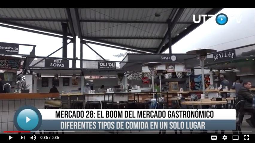 Mercado 28: El boom del mercado gastronómico - UTP TV