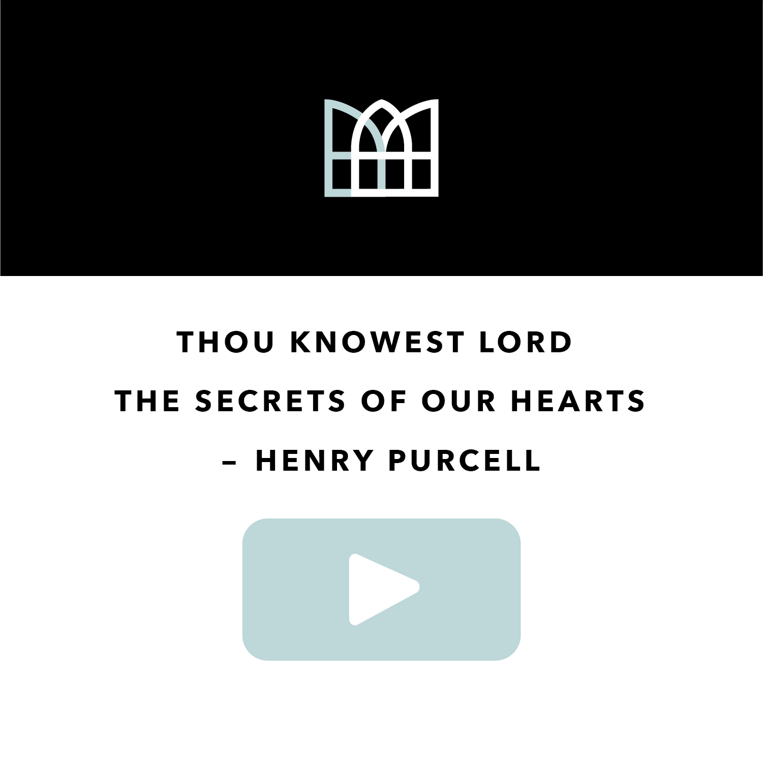 Thou Knowest Lord the Secrets of our Hearts