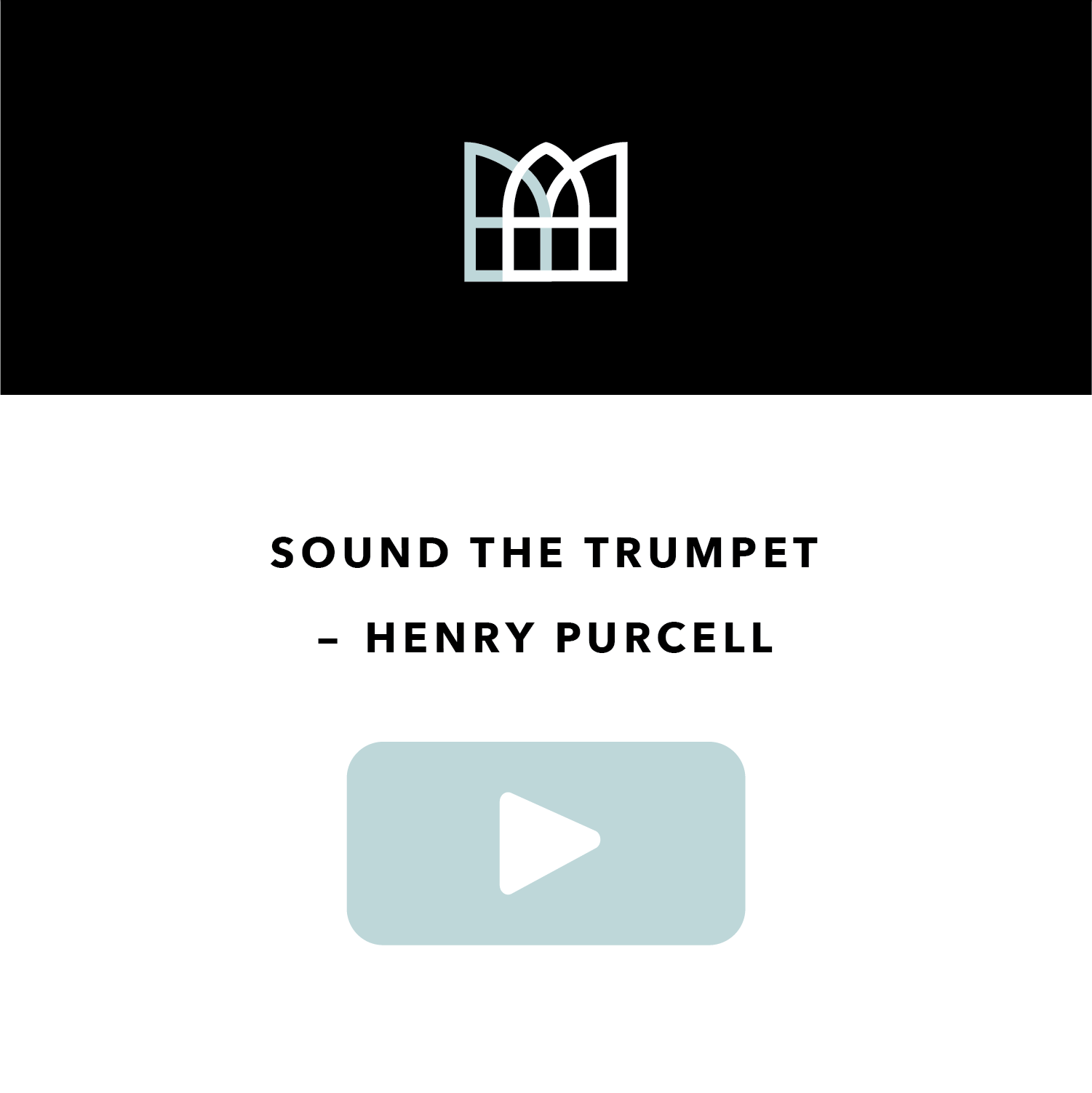 Sound the Trumpet - Henry Purcell