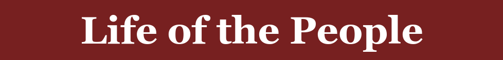 Click on the red banner for the August 18, 2019 Life of the People page