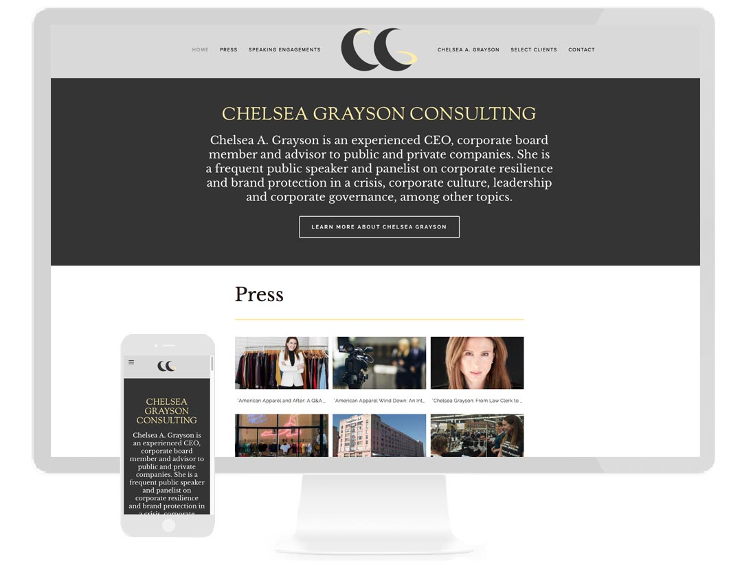 CHELSEA GRAYSON CONSULTING Site detailing the experienced CEO, corporate board member and advisor - design by Sterling Visuals, development by Squarespace