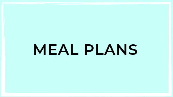 click this box to view and download the meal plans