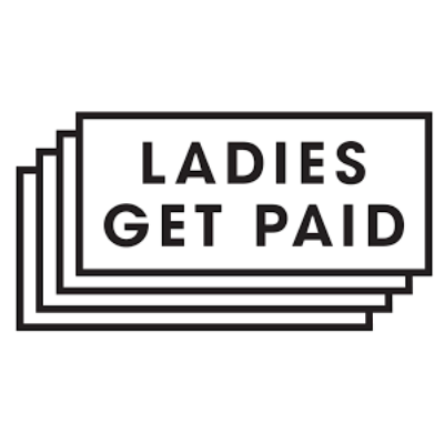 Ladies Get Paid - Provides tools, resources, and community to help women negotiate for equal pay, and power in the workplace.