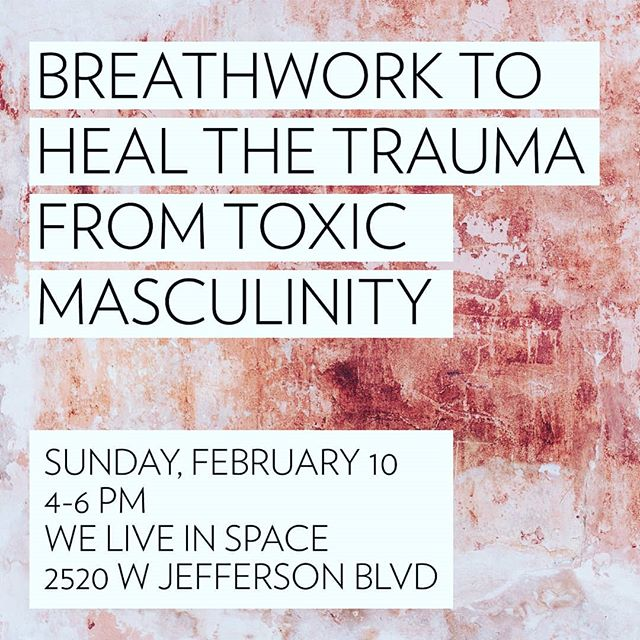 It's here!!!! Breathwork to Heal the Trauma from Toxic Masculinity will be Sunday, February 10th at @we_live_in_space 4-6pm. GET YUR SPOT!! Not sure when I'll be back to offer this up again so get on it. . . . Open to all queer, trans, non-binary, gender non-conforming, two spirit and female identified folkx, this gathering is a space for those looking to share and most importantly heal from your toxic masculinity experiences.  Whether it's the insane amount of fear and anxiety that comes from simply walking down the street on a daily basis or past trauma from assault, enter into a new version of yourself through exocisismic (I think I made up that word) breathing . . . This is POWERFUL healing work. This event will require you to engage in dynamic, active, sustained pranayam that involves a little bit of surrender and a whole lot of belief that you are worthy of healing and love 😘 . . . All info and a link to purchase tix are in my bio . . . See you soon LA