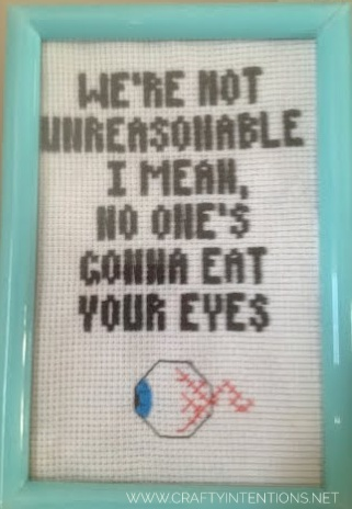 2010 We're not unreasonable I mean no one's going to eat your eyes cross stitch-01.jpeg