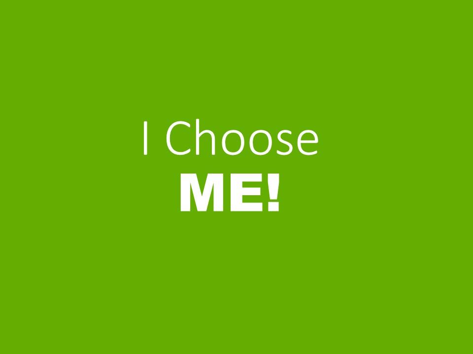 I-Choose-Me-1.jpg