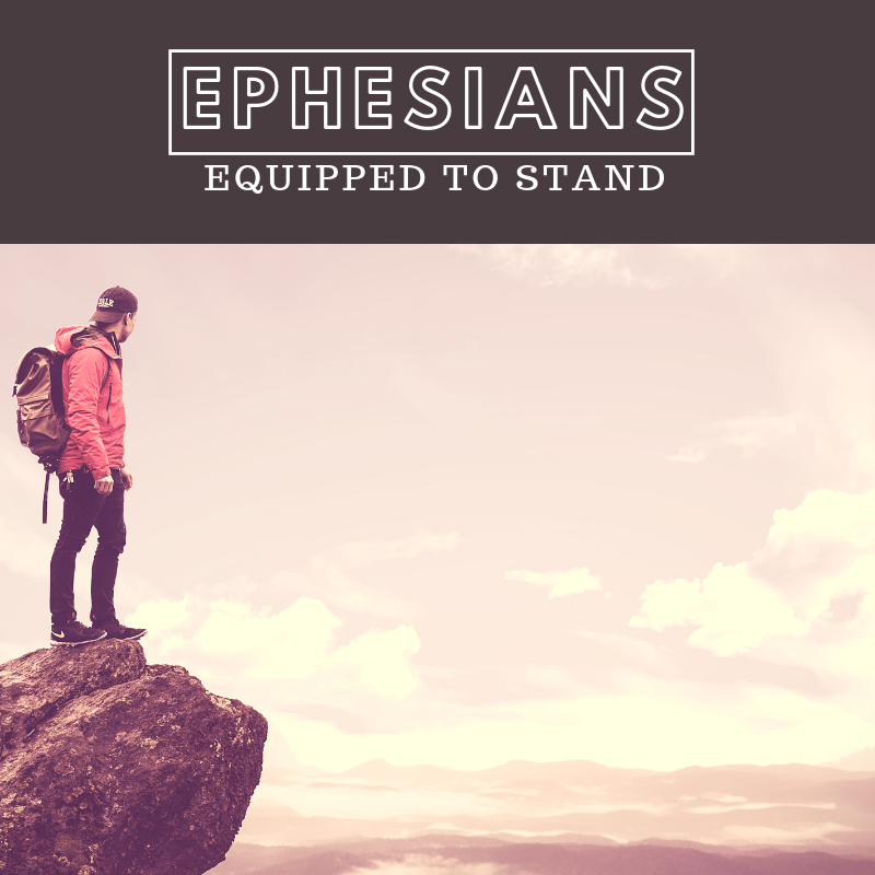 Equipped To Stand Sermon Series -