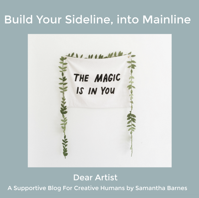 Build your sideline into mainline by Samantha Barnes