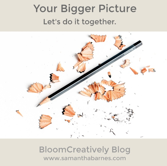 Your+Bigger+Picture%2C+blog+post+by+BloomCreatively%2C+Samantha+Barnes+Artist