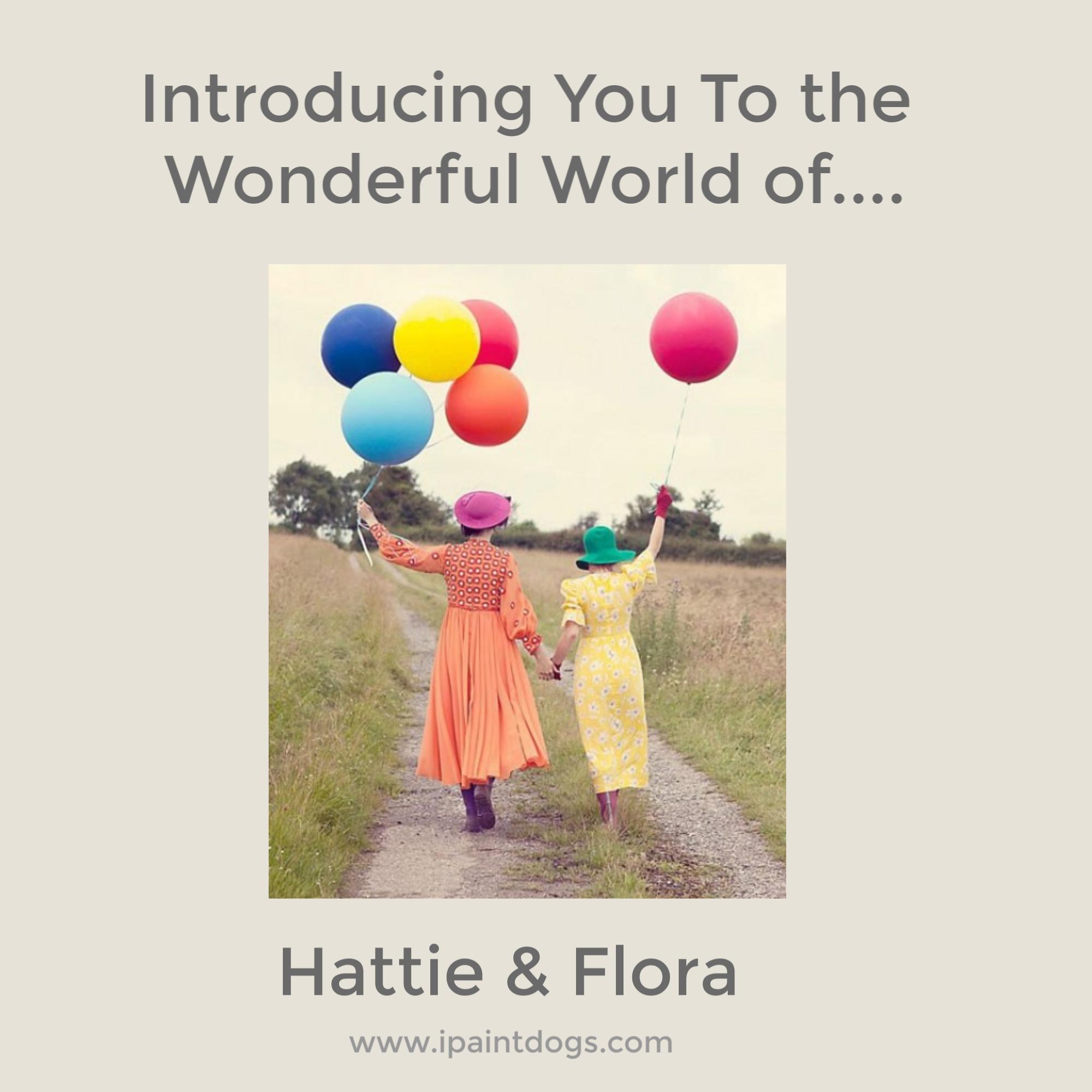 Samantha Barnes is ipaintdogs, introducing Hattie & Flora Styling Design, UK