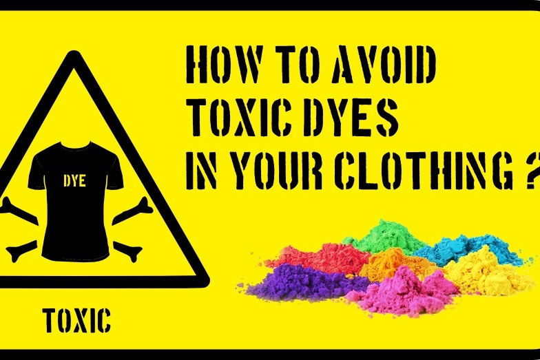 how to avoid toxic dyes in your clothing? - The subject dyes is little discussed when considering sustainability and ecological footprint of a garment. We are more inclined to take into account the organic culture of the fibers, the transformation processes of these fibers or the conditions of the workers when it comes time…