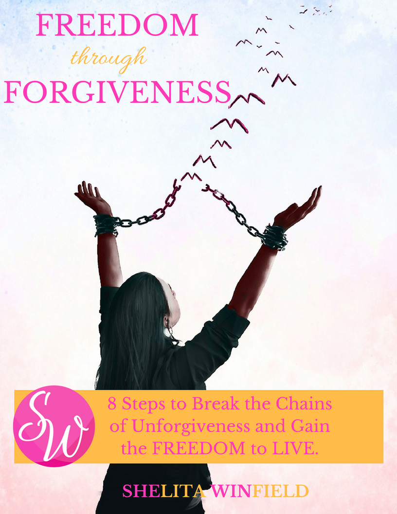 8 Steps to Break the Chains of Unforgiveness and Gain the FREEDOM to LIVE..png