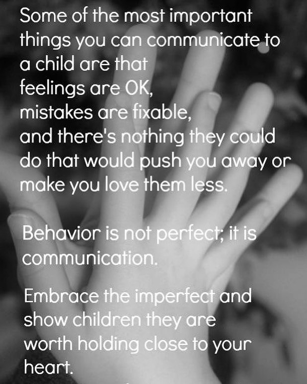 """""""Behavior is not perfect, it is communication"""" - So Good!"""