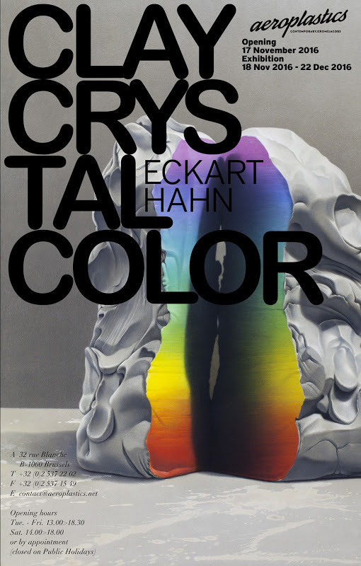 "ECKART HAHN - SOLO SHOW ""CLAY CRYSTAL COLOR"" @ AEROPLASTICS 