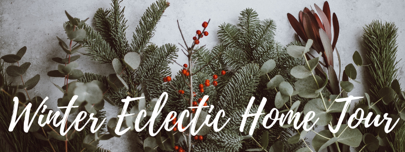 Winter Eclectic Home Tour.png