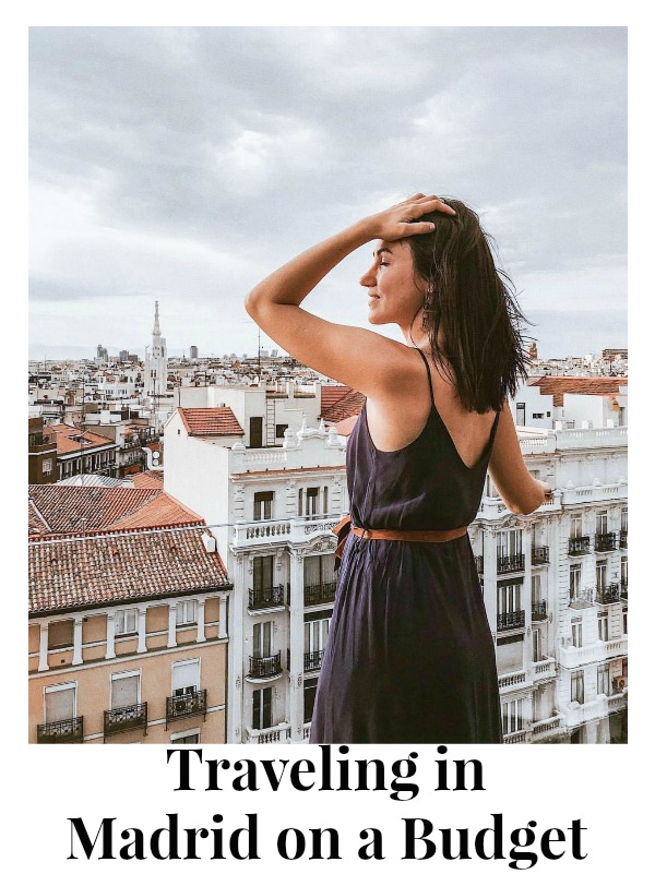 Traveling in Madrid on a Budget