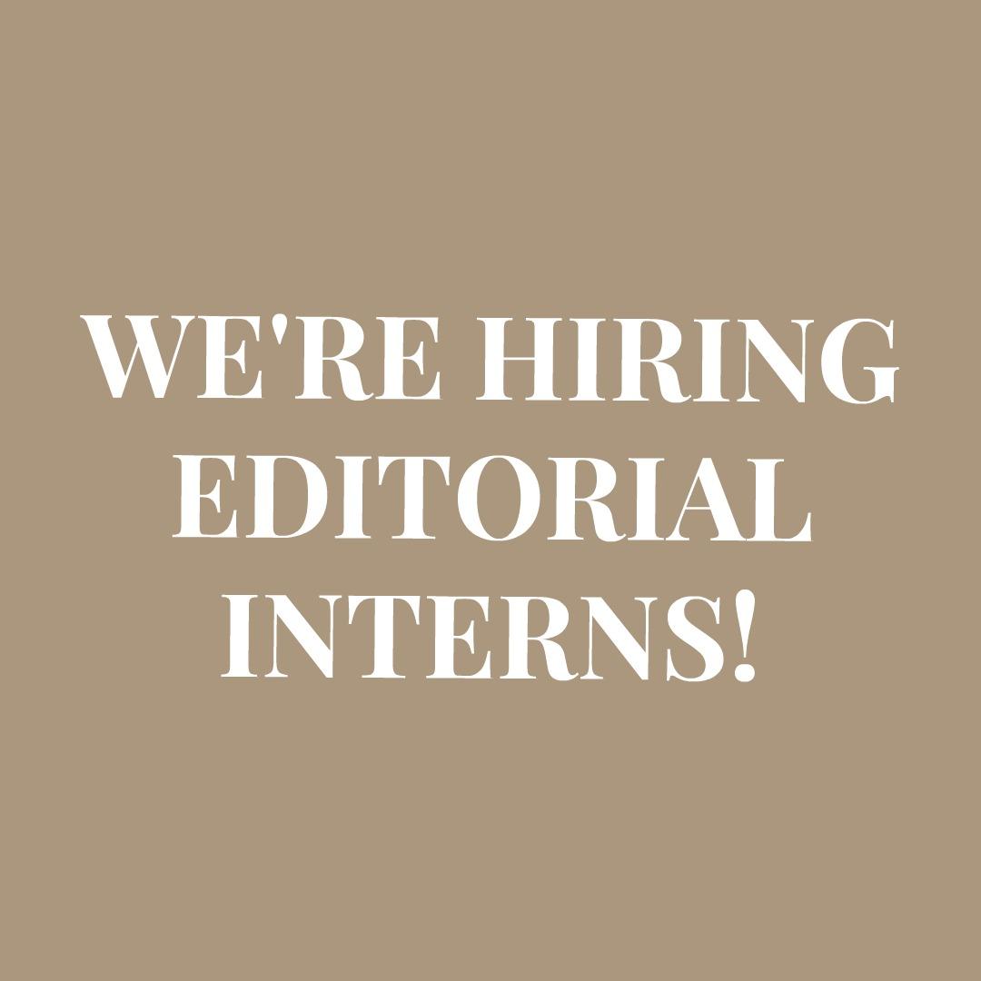 We're Hiring Editorial Interns!