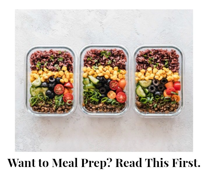 Want to Meal Prep? Read This First.