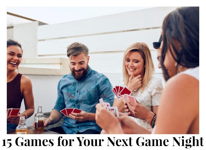 15 Games for Your Next Game Night
