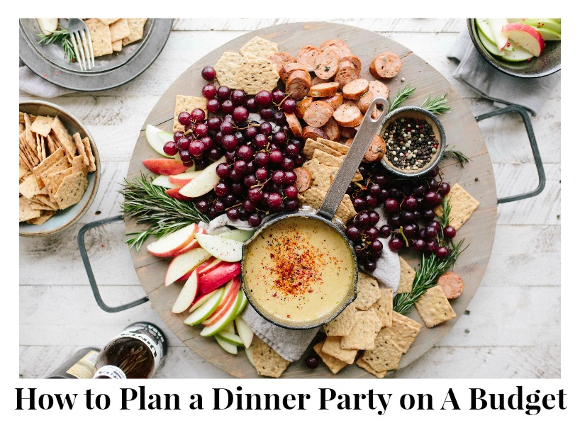 How to Plan a Dinner Party on A Budget