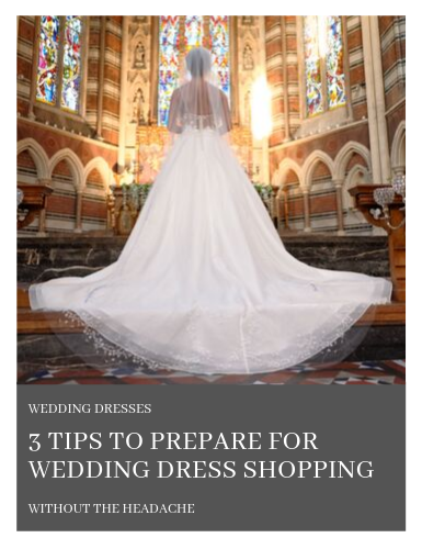 3 tips to prepare for wedding dress shopping.png