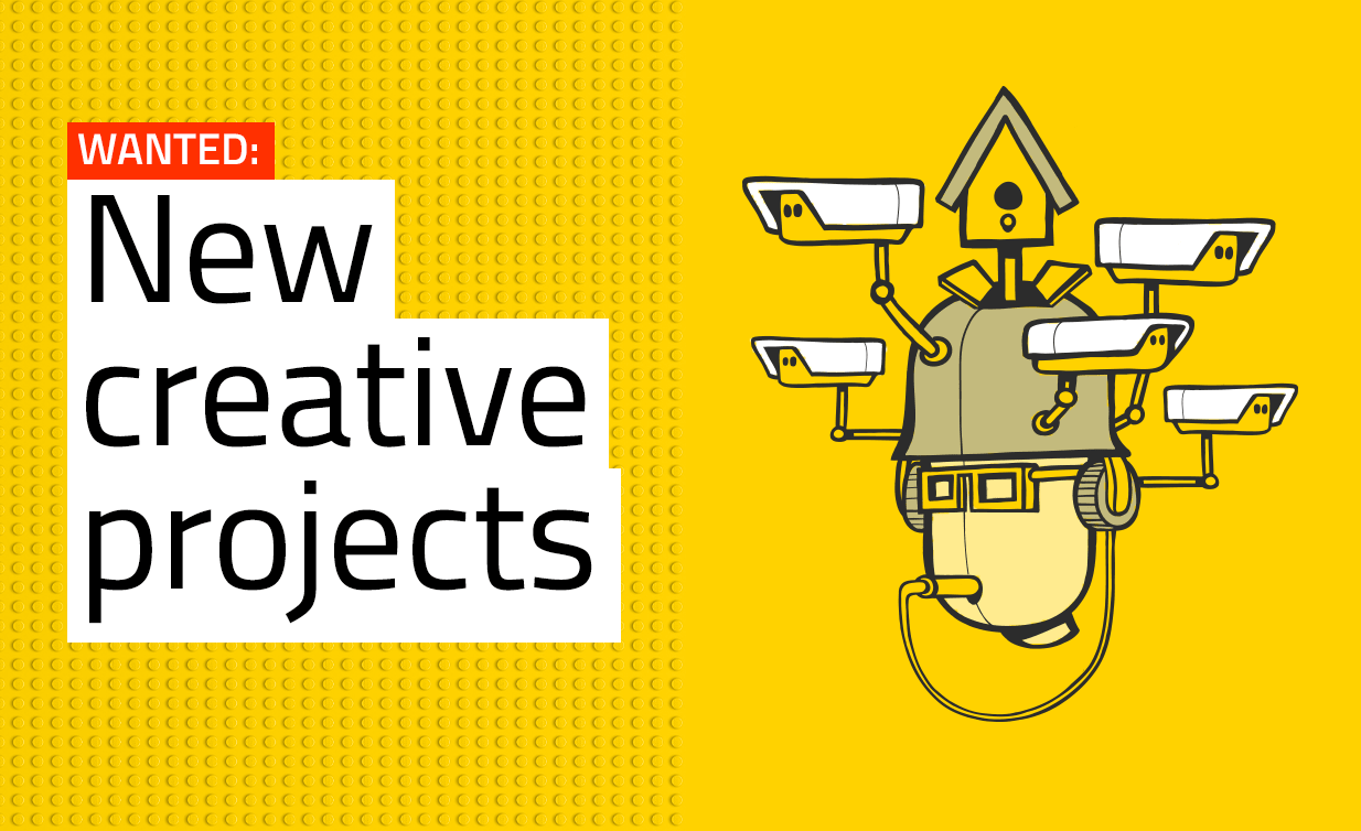 Wanted: new creative projects.