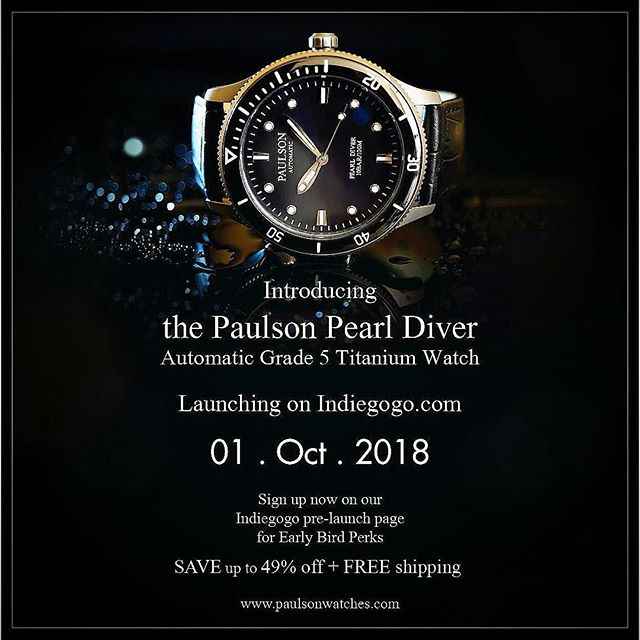 Sign up now... visit https://www.indiegogo.com/projects/paulson-grade-5-titanium-automatic-dive-watch/coming_soon/x/18973760