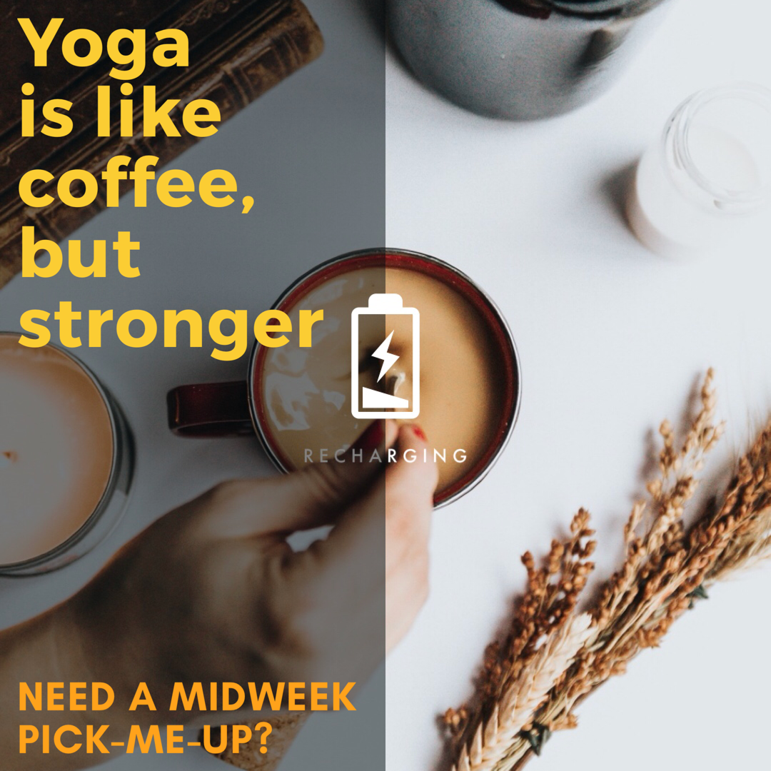 Yoga is like coffee but stronger