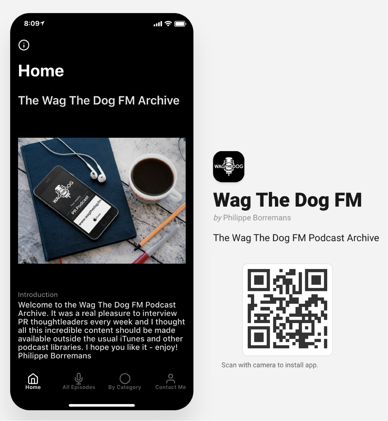 Scan the QR code with your mobile phone or go to  https://wagthedogfm.glideapp.io/