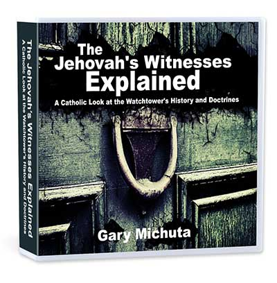 The Jehovah's Witnesses Explained