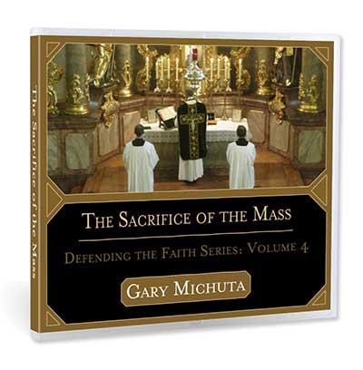 The Sacrifice of the Mass