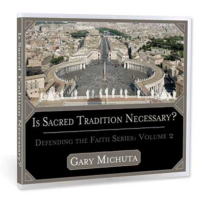 Is Sacred Tradition Necessary?