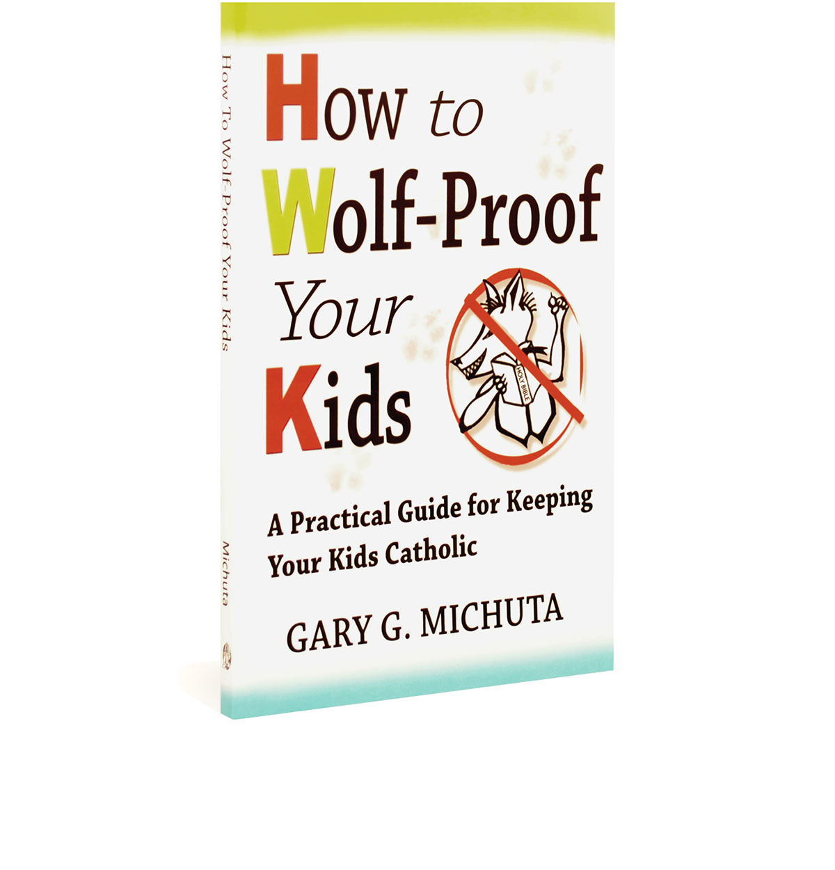 how-to-wolf-proof-your-kids-michuta.jpg