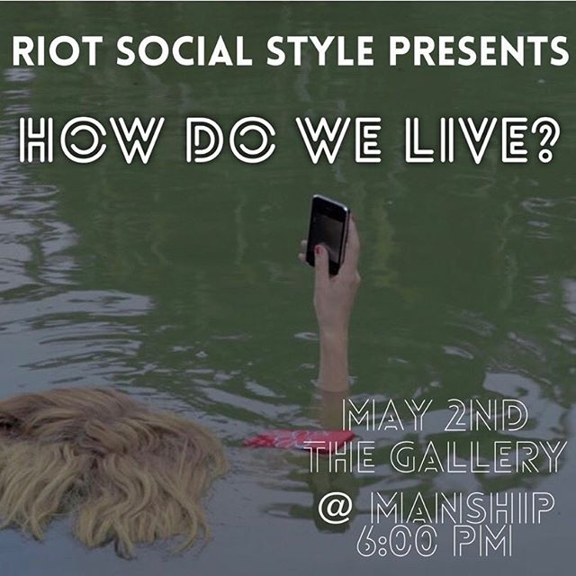 Don't forget! Tomorrow night we open our #HowDoWeLive show at the Gallery at @manshiptheatre at 6pm! Join us for lively discussion, drinks, and more.  #authenticity #art #design #fashion #style #riotsocialstyle #itsariot #riotevent #individual #manshiptheatre #galleryshow #howdoyoulive #expressyourrealself #beunapologeticallyyou #individualstyle #liveoutloud
