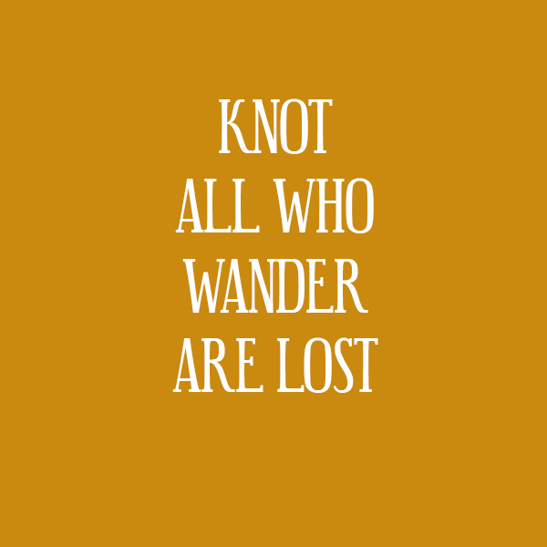 knot all who wanter.jpg