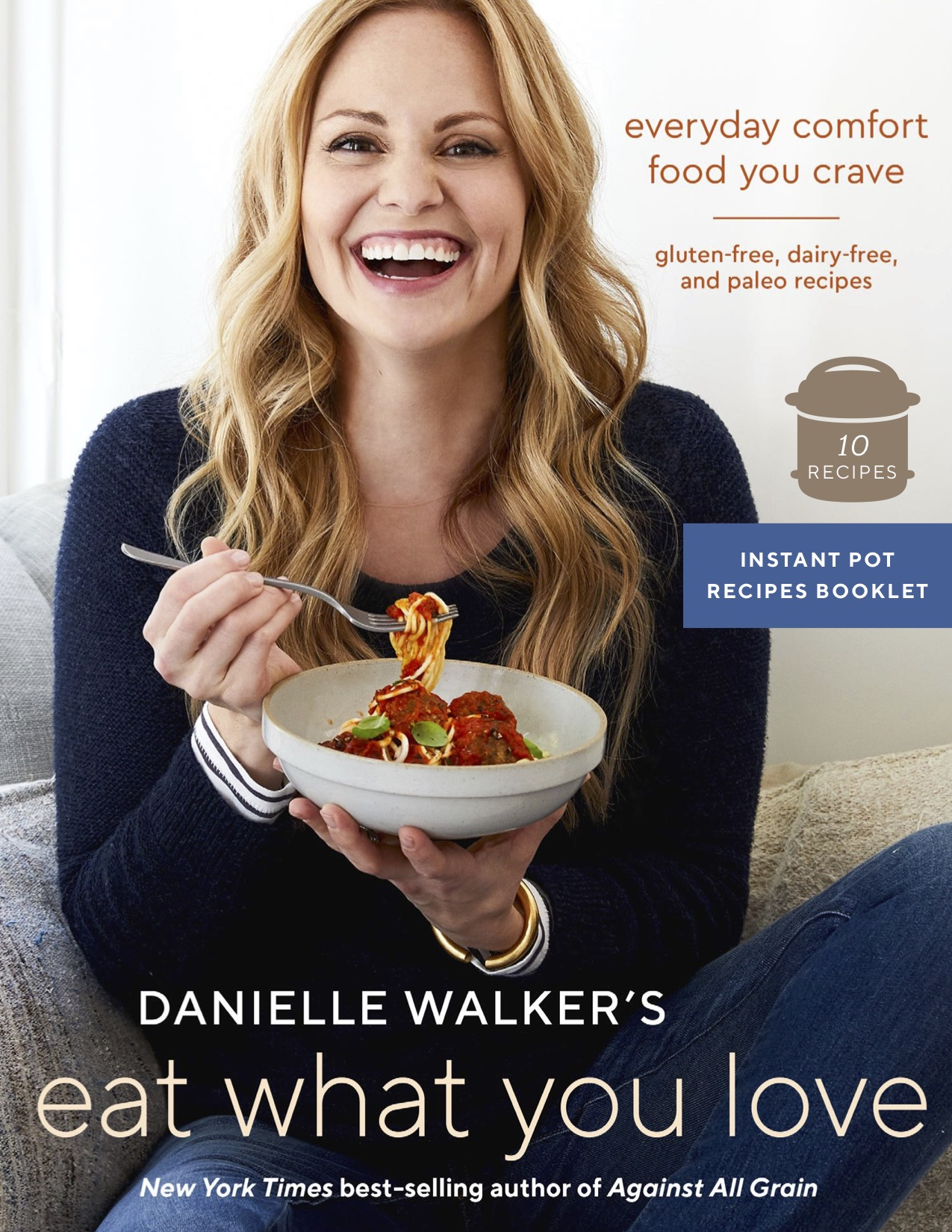 Danielle Walker Exclusive  Instant Pot Booklet Cover.jpg