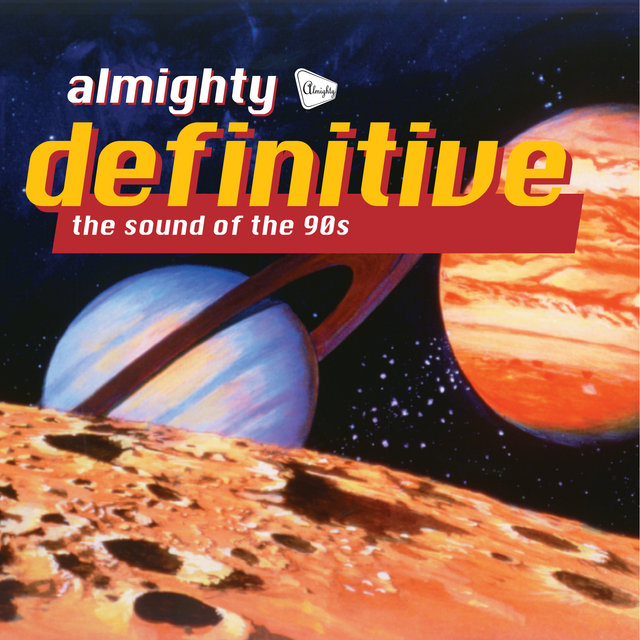 Various - Almighty Definitive: The Sound Of The 90's